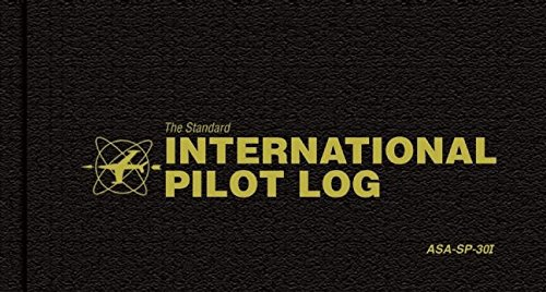 The Standard International Pilot Log: ASA-SP-30i