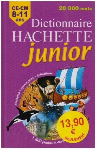 Dictionnaire Hachette junior : CE-CM 8-11 ans par Carola Strang, Pascale Cheminée, Joëlle Guyon-Vernier, Sylvie Hudelot, Collectif