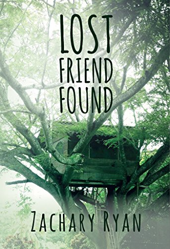 Lost Friend Found by [Ryan, Zachary]