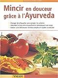 Mincir en douceur grâce à l'Ayurveda