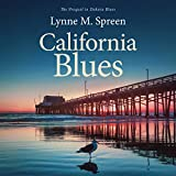 California Blues: The Prequel to Dakota Blues: Karen Grace Series