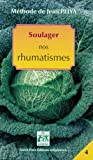 Soulager Nos Rhumatismes (Nouvelle Édition)
