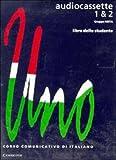 Uno: Audiocassette 1 and 2 Audio Casette (2): v. 1&2