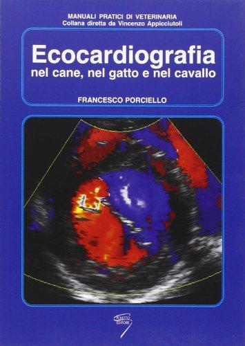 Ecocardiografia nel cane, nel gatto e nel cavallo