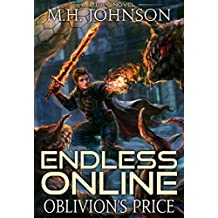 Endless Online: Oblivion's Price: A LitRPG Adventure - Book 3 (English Edition)