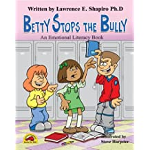 Betty Stops the Bully (Growing Up Happy)