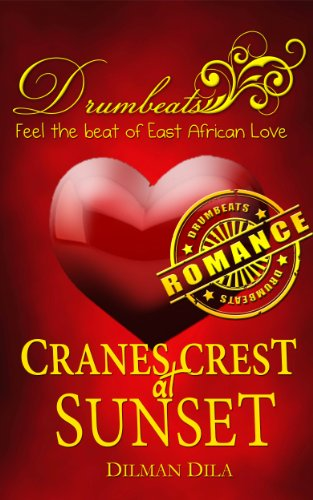Cranes Crest at Sunset (Drumbeats Romance Book 1) (English Edition) (Crest Cranes)