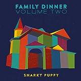 Family Dinner, Vol. 2