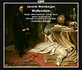 Jaromir Weinberger : Wallenstein, opéra. Trekel, Welschenbach, Lukas, Kirch, Meister.