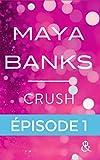 Crush - Episode 1 : Gratuit (&H)