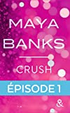 Crush - Episode 1 : Gratuit (&H)