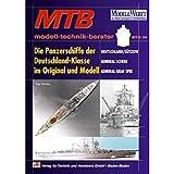 Die Panzerschiffe der Deutschland-Klasse im Original und Modell: