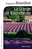 La Grange de Rochebrune...