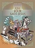 Un jour sans Jésus - Tome 05