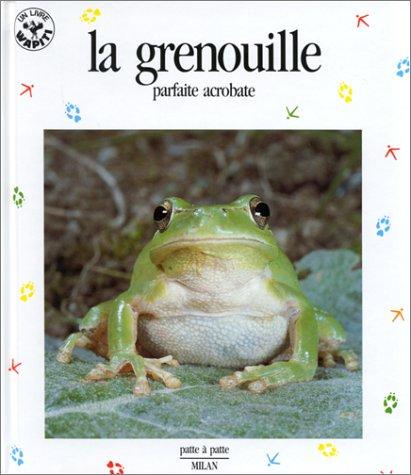 La Grenouille : Parfaite Acrobate