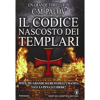 Il Codice Nascosto Dei Templari
