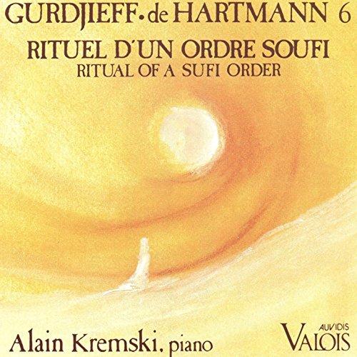 Gurdjieff, De Hartmann: Rituel d'un ordre Soufi