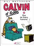 Calvin et Hobbes, tome 19 : Que de mi...