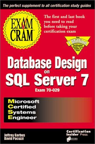 MCSE Database Design on SQL Server 7 Exam Cram por Jeffrey Garbus