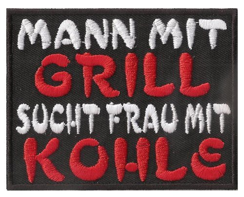 MANN mit GRILL, sucht FRAU mit KOHLE, Barbecue Latzschürze Aufnäher