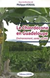 Image de Le chlordécone en Guadeloupe : Environnement, santé, société