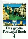 Das große Portugal-Buch - Norbert Kustos