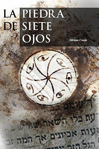 La piedra de siete ojos: Aventura y crimen histórico (Misterio y leyendas nº 1) de [Conde, Miriam]