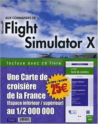 Aux commandes de Flight Simulator X + 2 cartes de vol