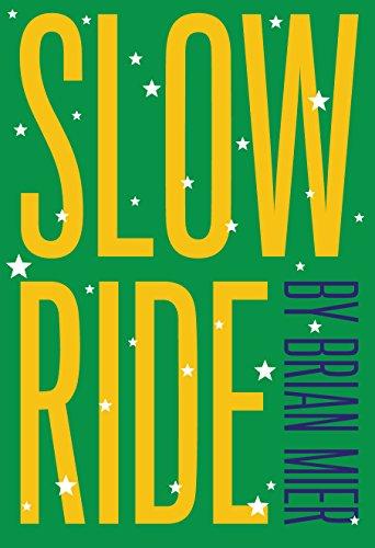 Slow Ride (English Edition)