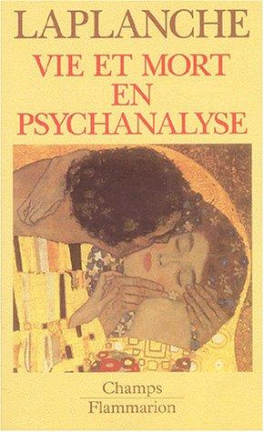 Vie et mort en psychanalyse