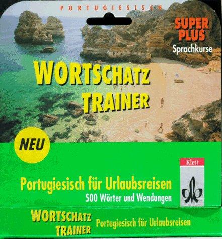 Preisvergleich Produktbild Wortschatztrainer Portugiesisch für Urlaubsreisen, 1 Cassette m. Beiheft