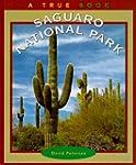 Saguaro National Park (True Books: Na...