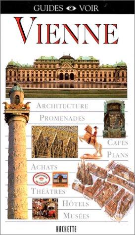Guide Voir : Vienne