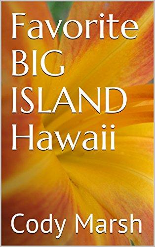 Favorite BIG ISLAND Hawaii (English Edition)