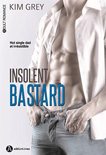 Insolent Bastard par Kim Grey