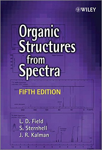 Organic Structures From Spectra 5E por L. D. Field