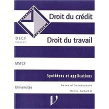 DECF EPREUVE N° 2 DROIT DU CREDIT, DROIT DU TRAVAIL. Cas d'application et fiches de synthèse