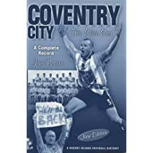 Coventry City: The Elite Era - A Complete Record (Desert Island Football Histories)