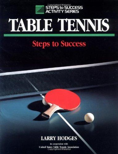 Table Tennis (Steps to Success S.) por Larry Hodges