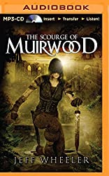 The Scourge of Muirwood (Legends of Muirwood) by Jeff Wheeler (2014-11-25)