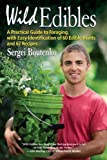 Image de Wild Edibles: A Practical Guide to Foraging, with Easy Identification of 60 Edible Plants and 67 Recipes