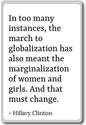 In zu viele Fällen, die März bis globali...–Hillary Clinton–Quotes Kühlschrank Magnet, weiß (Clinton-falle)