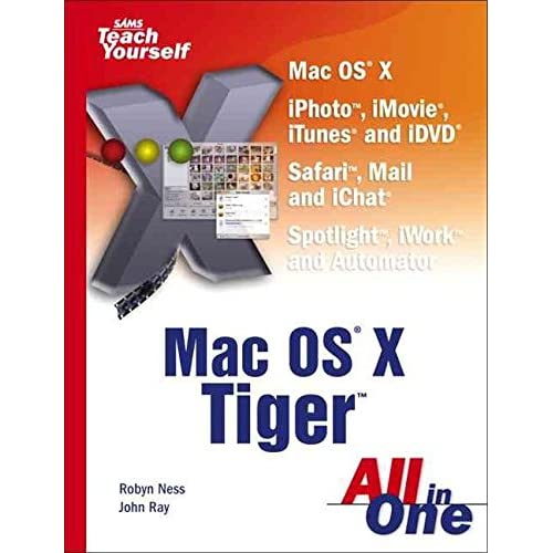 [(Sams Teach Yourself MAC OS X Tiger All in One)] [By (author) Robyn Ness ] published on (June, 2005)