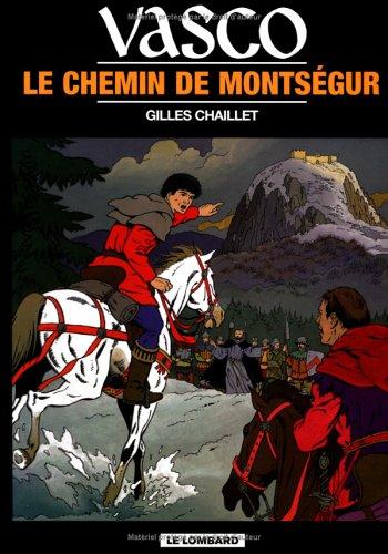 Vasco, tome 8 : Le Chemin de Montségur par Gilles Chaillet