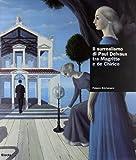 Surrealismo Di Delvaux Tra Magritte [Italia]