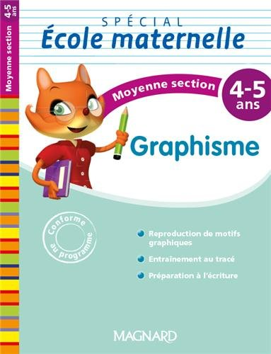 Graphisme Spécial école maternelle Moyenne section (MS : 4-5 ans)