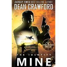 The Identity Mine (Warner & Lopez Book 3)