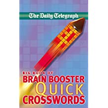 Daily Telegraph Big Book of Brain Boosting Quick Crosswords