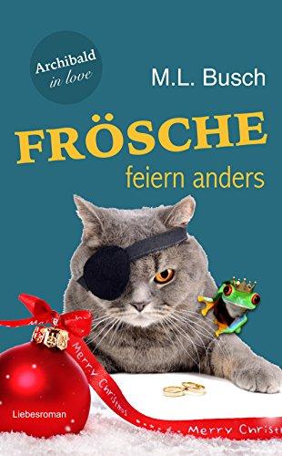 Archibald in love: Frösche feiern anders (M Gutscheine Und M)