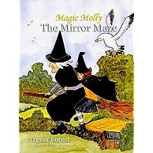 Magic Molly Book 1 The Mirror Maze